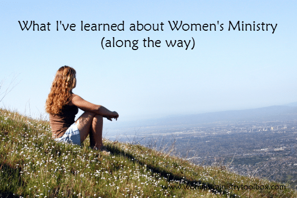 What I've Learned About Women's Ministry