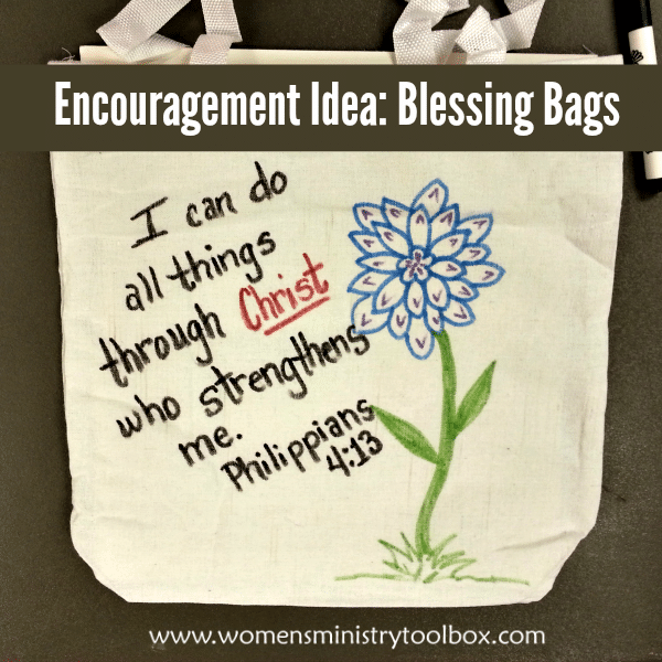 Encouragement Idea: Blessing Bags
