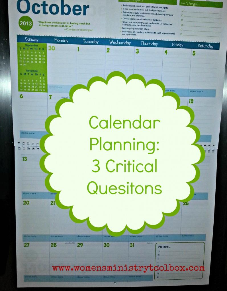 calendar planning 3 critical questions