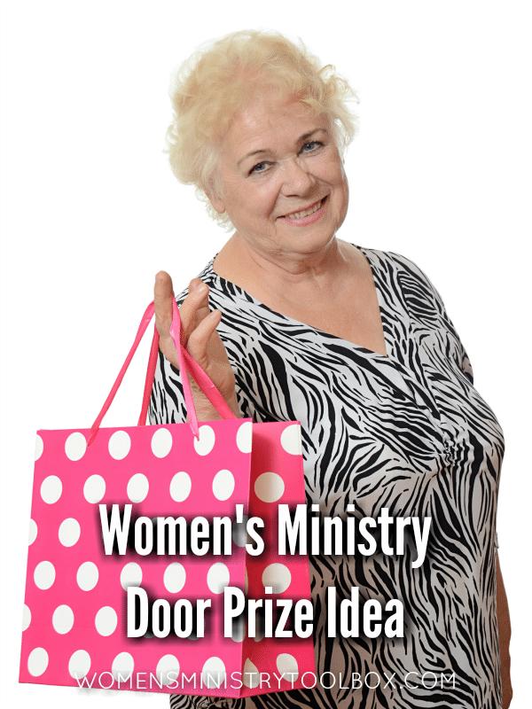 Women's Ministry Door Prize Idea