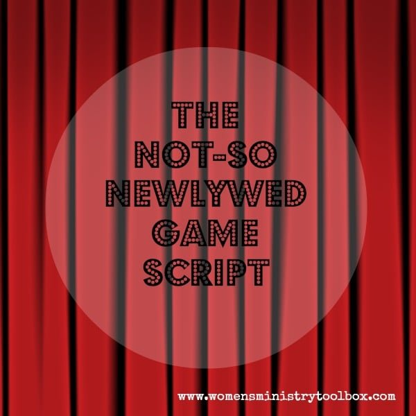 not-so newlywed game script