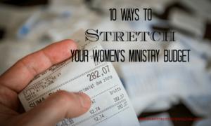 10 Ways to Stretch Your Budget