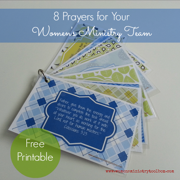 8 Prayers for Your Women's Ministry Team with Free Printable