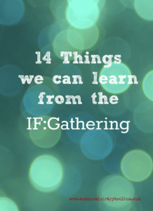 14 things we can learn from the IF:Gathering