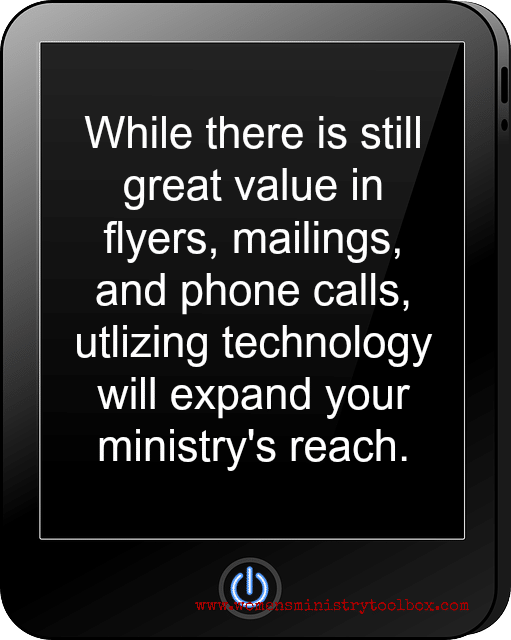 Utilizing technology will expand the reach of your women's ministry.