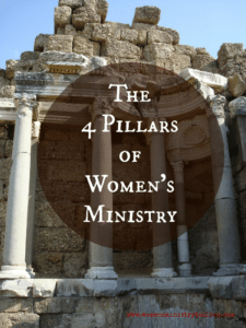 The 4 Pillars of Women's Ministry