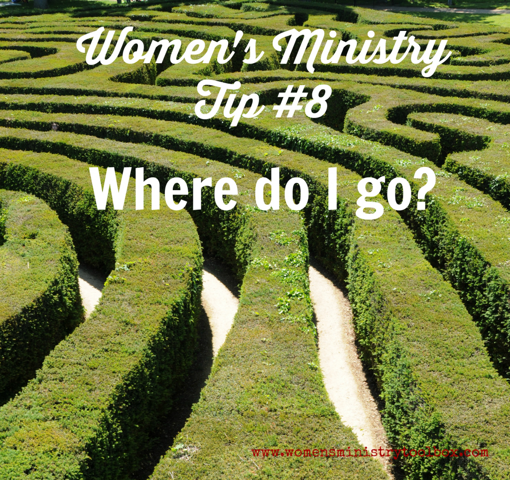 31 Days of Women's Ministry Tips - Day 8 Where do I go?