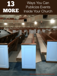 13 More Ways You Can Publicize Events Inside Your Church