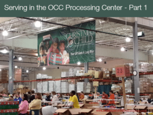 Serving in the OCC Processing Center – Part 1