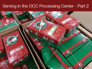 Serving in the OCC Processing Center – Part 2