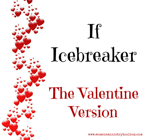 If Icebreaker The Valentine Version