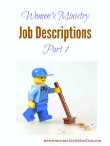 Women's Ministry Team Job Descriptions – Part 1