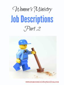 Women's Ministry Team Job Descriptions – Part 2