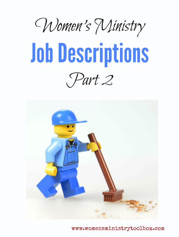 Women's Ministry Job Descriptions Part 2