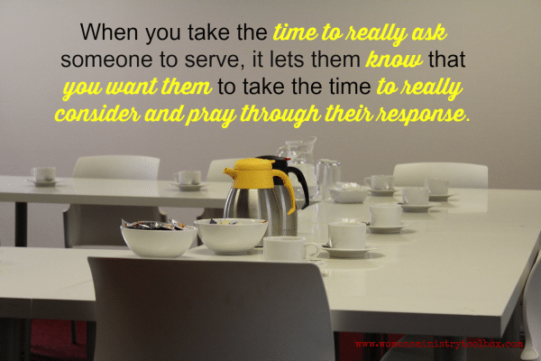 Take the time to ask them to serve