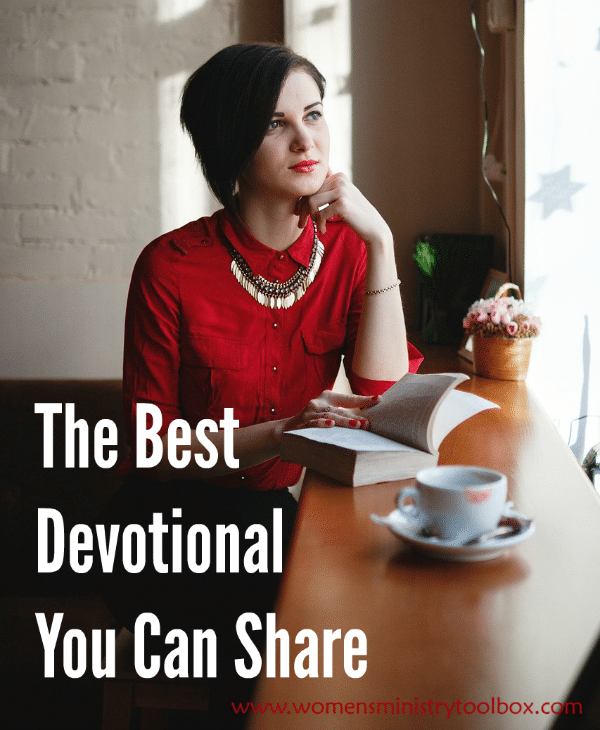 The Best Devotional You Can Share