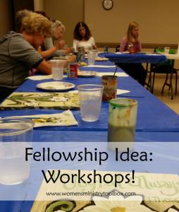 Fellowship Idea: Workshops!