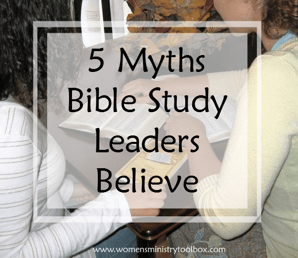 5 Myths Bible Study Leaders Believe