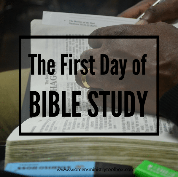 The First Day of Bible Study