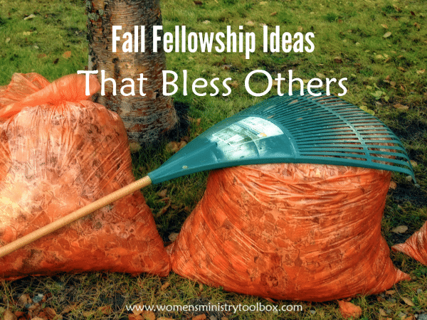 Fall Fellowship Ideas that Bless Others