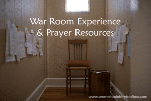 War Room Experience and Prayer Resources