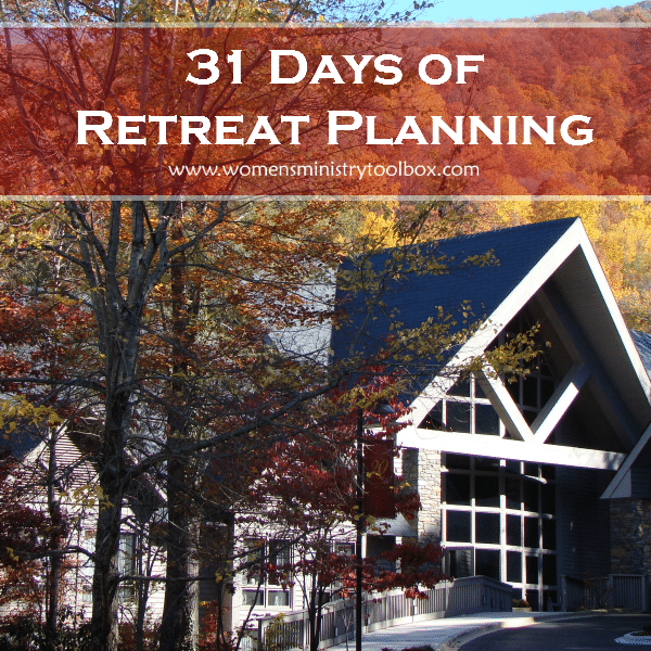 31 Days of Retreat Planning