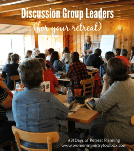 Day 27 – Discussion Group Leaders For Your Retreat