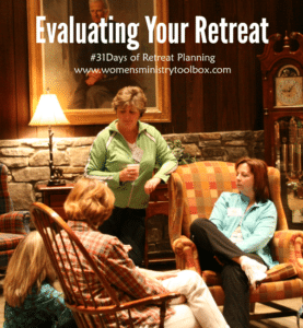 Day 24 – Evaluating Your Retreat
