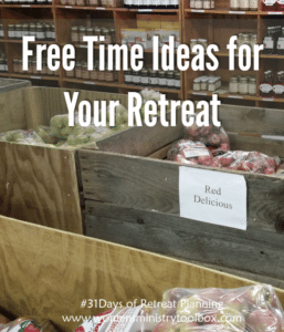 Day 17 – Free Time Ideas for Your Retreat