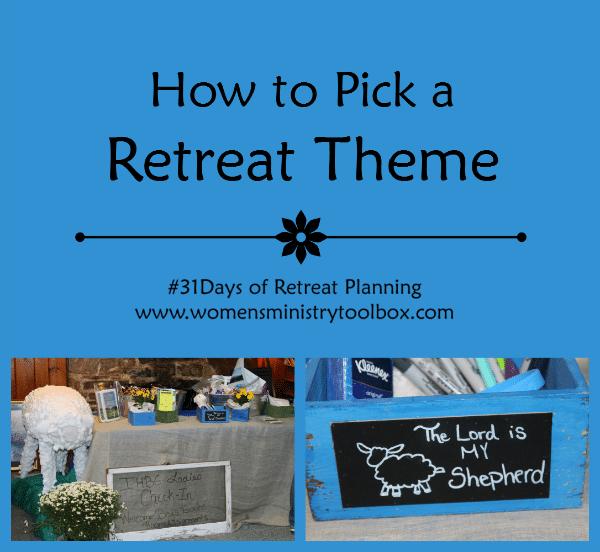 How to Pick a Retreat Theme