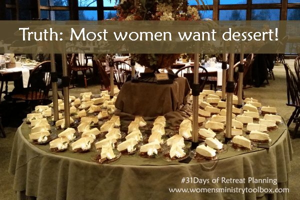 Most women want dessert!