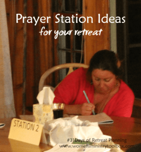 Day 21 – Prayer Station Ideas for Your Retreat