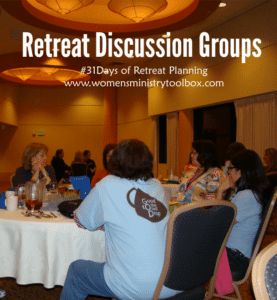 Day 26 – Retreat Discussion Groups
