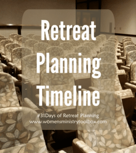 Day 31 – Retreat Planning Timeline