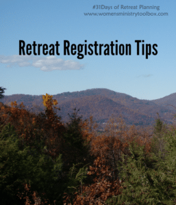 Day 15 – Retreat Registration Tips