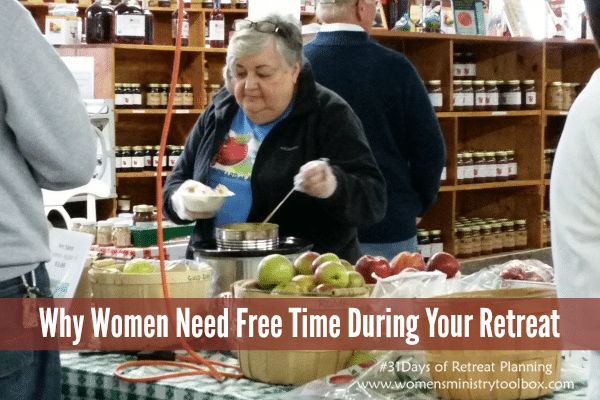 Why Women Need Free Time During Your Retreat