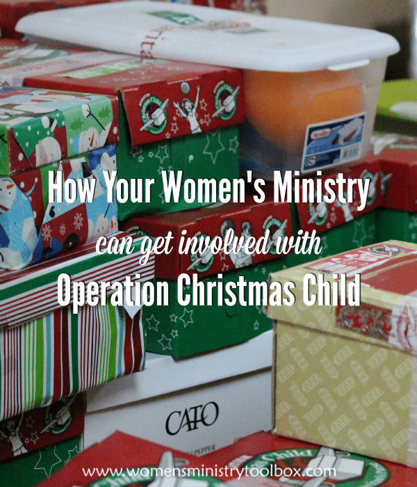 How Your Women's Ministry Can Get Involved With Operation Christmas Child
