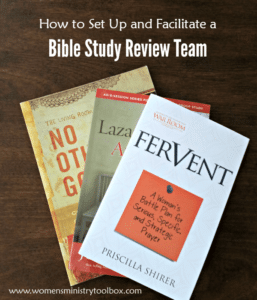 How to Set Up and Facilitate a Bible Study Review Team