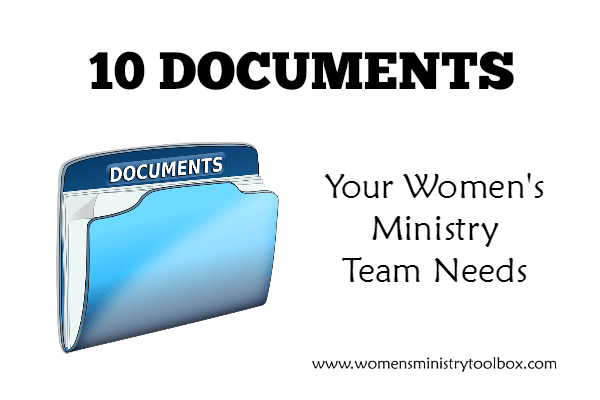10 Documents Your Women's Ministry Team Needs