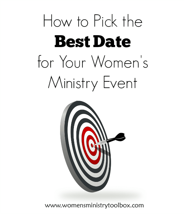 How to Pick the Best Date for Your Women's Ministry Event