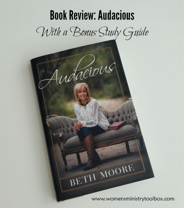 Book Review Audacious with a Bonus Study Guide