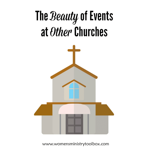 The Beauty of Events at Other Churches