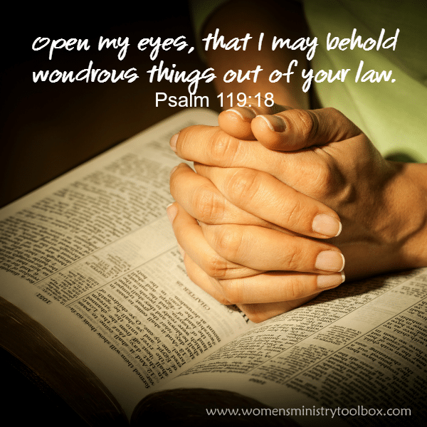 Psalm 119_18 Open my eyes, that I may behold wondrous things out of your law