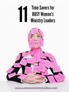 11 Time Savers for Busy Women's Ministry Leaders