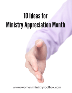 10 Ideas for Ministry Appreciation Month