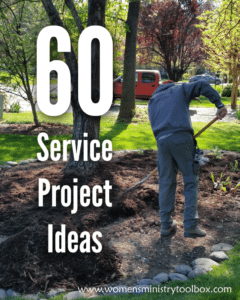 60 Service Project Ideas