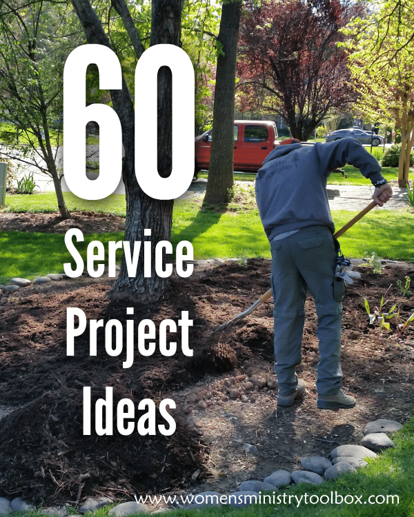 60 Service Project Ideas