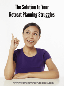 The Solution to Your Retreat Planning Struggles