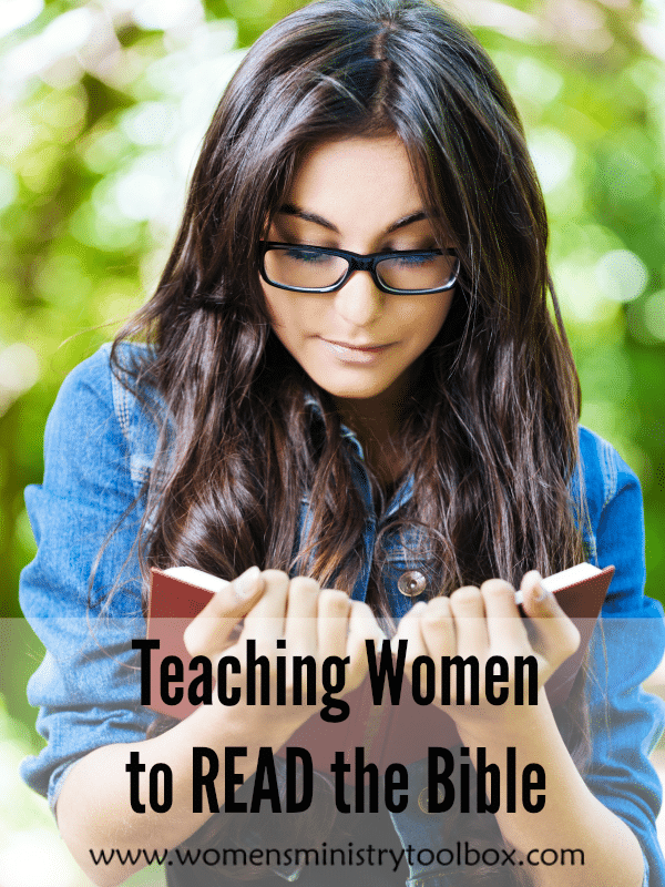 Teaching Women to READ the Bible