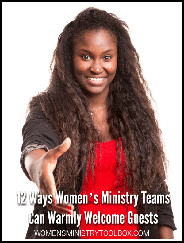 Is your team doing everything it can to warmly welcome guests? Check out 12 ways women's ministry teams can warmly welcome guests.